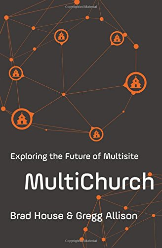 (MultiChurch: Exploring the Future of Multisite)