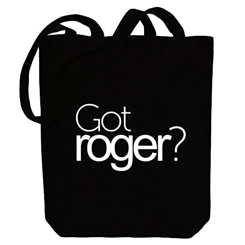 Idakoos Got Roger? - Männliche Namen - Bereich für Taschen