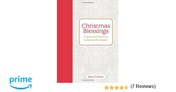 Christmas Blessings: Prayers and Poems to Celebrate the Season ...