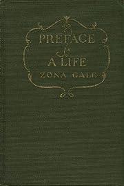 Preface to a life por Zona Gale