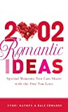 : 2002 Romantic Ideas: Special Moments You Can Share With the One You Love