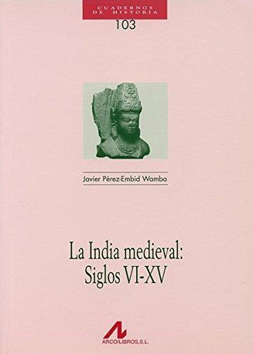 India Medieval, La: Siglos Vi0