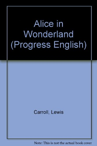 Alice in Wonderland (Oxford Bookworms, Green)