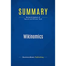 Summary: Wikinomics: Review and Analysis of Tapscott and Williams' Book