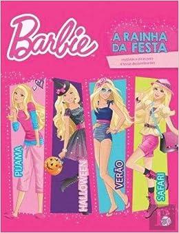 Barbie - A Rainha da Festa Com oferta de boá (Portuguese Edition): Zero a Oito: 9789896486808: Amazon.com: Books
