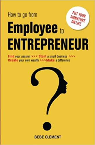 design intemporel 1c8b3 df86d How To Go From Employee To Entrepreneur: Find Your Passion ...