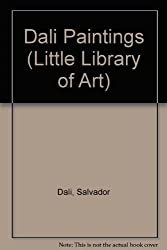 Dali Paintings (Little Library of Art)
