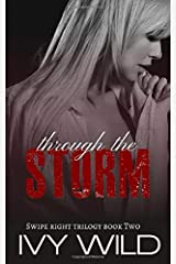 Through the Storm (Swipe Right) Paperback