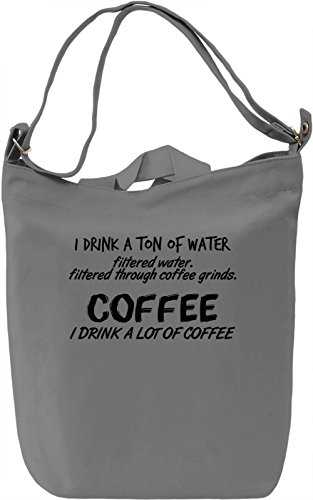 I drink a ton of water Borsa Giornaliera Canvas Canvas Day Bag| 100% Premium Cotton Canvas| DTG Printing|