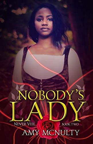 Nobody's Lady (The Never Veil) (Volume 2)