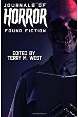 Journals of Horror: Found Fiction Paperback