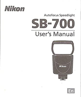 nikon autofocus speedlight sb 700 original user s manual nikon rh amazon com nikon sb 700 instruction manual nikon flash sb 700 user manual