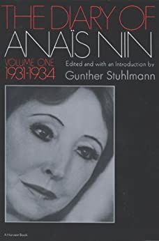 The Diary of Anais Nin Volume 1 1931-1934: Vol. 1 (1931-1934) by [Nin, Anaïs]