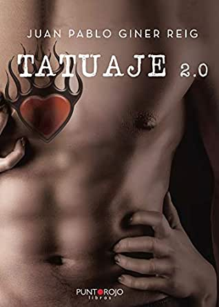 TATUAJE 2.0 eBook: GINER REIG, JUAN PABLO: Amazon.es: Tienda Kindle