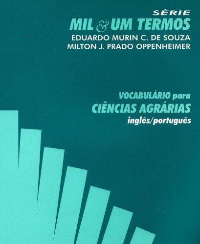 Vocabulário Para Ciências Agrárias - Inglês/Português. Série Mil&Um Termos