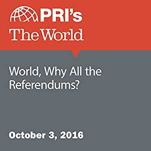 World, Why All the Referendums?