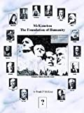 McKaneism - The Foundation of Humanity, Frank P. McKane, 1414000251