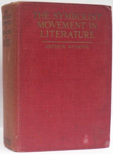 The symbolist movement in literature,