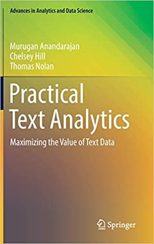 Maximizing the Value of Text Data Practical Text Analytics