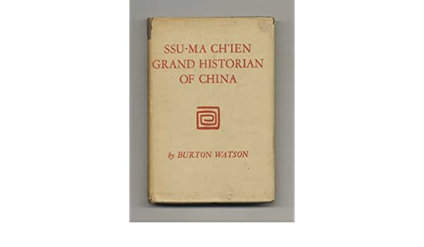 ssu ma chien grand historian of china
