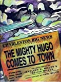 The Mighty Hugo Comes to Town, Jereleen Hollimon-Miller, 0964350009