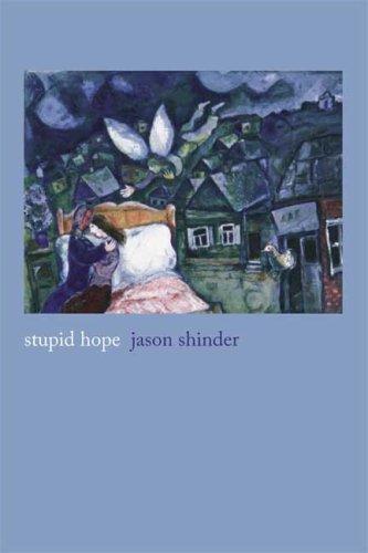 Stupid Hope: Poems