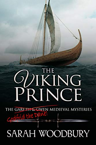 The Viking Prince (The Gareth & Gwen Medieval Mysteries Book 11)