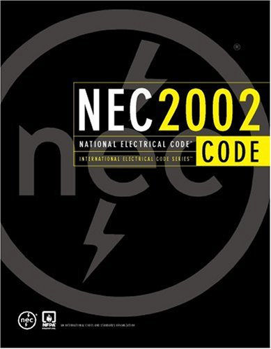 National Electrical Code 2002 (softcover) (National Fire Protection Association National Electrical Code) by Unknown