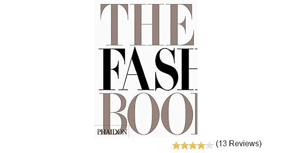 The fashion book mini edition editors of phaidon press the fashion book mini edition editors of phaidon press 8601417476758 books amazon solutioingenieria Images