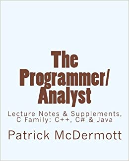 The Programmer/Analyst: Lecture Notes & Supplements, C