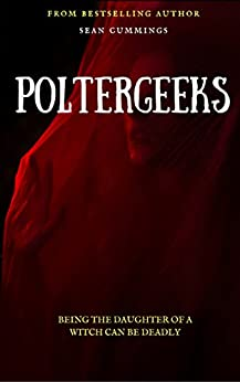Poltergeeks by [Cummings, Sean]