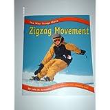 Zigzag Movement