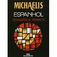 Michaelis Espanhol. Gramatica Prática