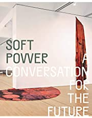 Soft Power: A Conversation for the Future