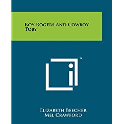 Roy Rogers and Cowboy Toby