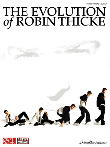The Evolution of Robin Thicke - Thicke Robin Style