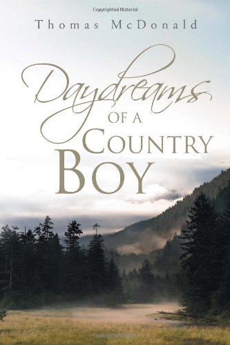 DAYDREAMS OF A COUNTRY BOY