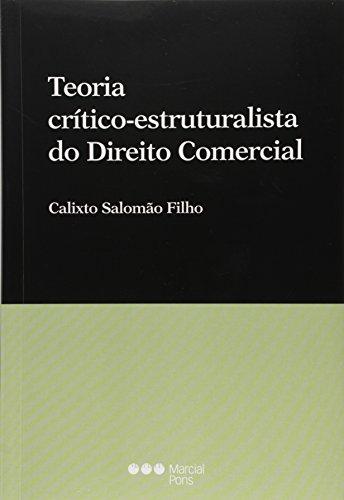 Teoria Crítico-Estruturalista do Direito Comercial