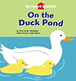 On the Duck Pond, Patricia M. Stockland, 1602700273
