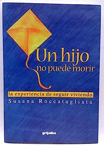 Un Hijo No Puede Morir Roccatagliata Susana 9789562581097 Books Amazon Ca