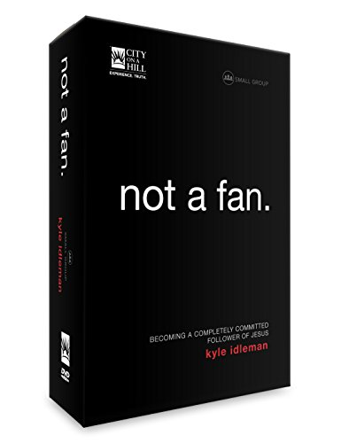 Not a Fan: Small Group Discipleship Study for Adults (Fan Leader)
