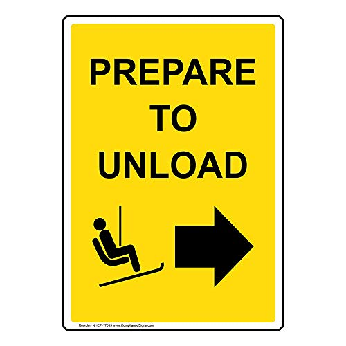 - Prepare to Unload [Right Arrow] Sign, 14x10 in. Aluminum for Recreation by ComplianceSigns