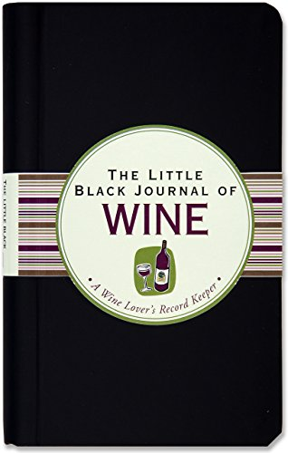 The Little Black Journal of Wine: A Wine Lover's Record Keeper (Diary, Notebook) by Peter Pauper Press