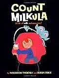 Count Milkula, Woodrow Phoenix and Robin Price, 0954657659
