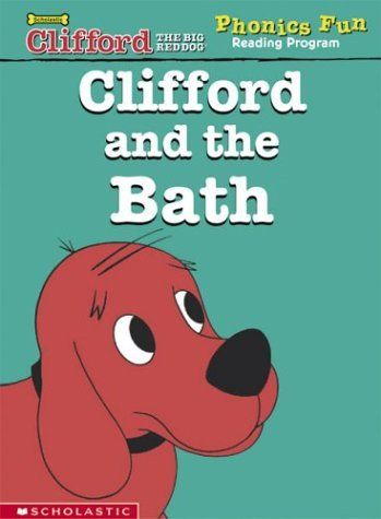 Clifford and the bath (Clifford the big red dog) by Grace Maccarone (Big Red Bath)