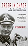 Download Order in Chaos: The Memoirs of General of Panzer Troops Hermann Balck in PDF ePUB Free Online