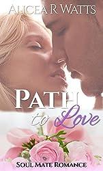 Path To Love: Soul Mate Romance