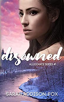 Disowned (Allegiance series Book 1) by [Addison-Fox, Sarah]