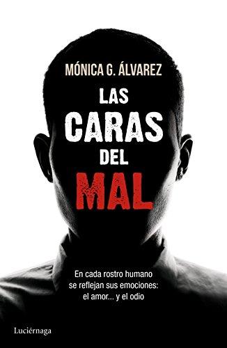 Descargar Libro Las Caras Del Mal Mónica G. Álvarez