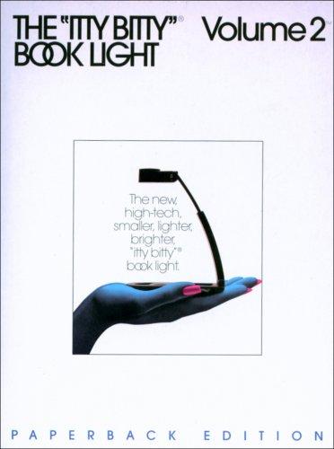 ''Itty Bitty'' Vol II Paperback Edition Book Light